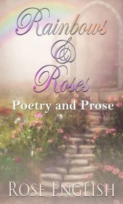 Rainbows & Roses